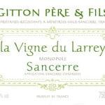 Gitton Pere et Fils 'Vigne du Larrey' Sancerre