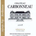 Château Carbonneau 'Séquoîa' Sainte Foy Bordeaux