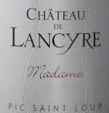 Chateau du Lancyre 'Madame' Languedoc